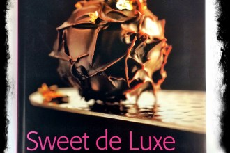 Sweet de Luxe - Pâtisserie vom Feinsten