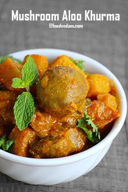 Mushroom aloo khurma  Recipe – Foodvedam