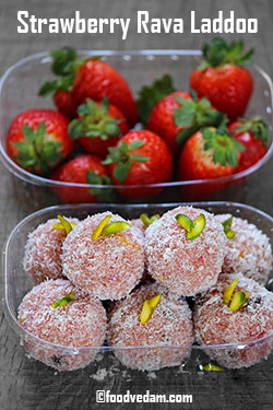 Strawberry Rava laddoo recipe – Suji/semolina  laddu with strawberries