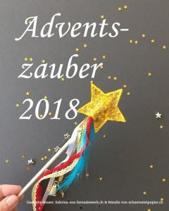 Adventszauber mit Schäre Stei Papier und Fantasiewerk.ch