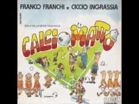 Il 45 giri Calcio matto con musica e voce di Ciccio e Franco