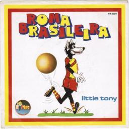 roma brasileira little tony 45 giri