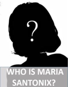 Who was Maria Santonix