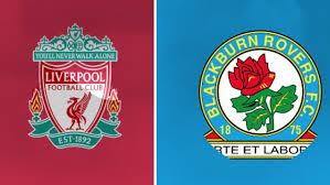 Liverpool vs Blackburn Rovers – Prediction