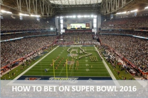 Steps to place a Super Bowl Bet