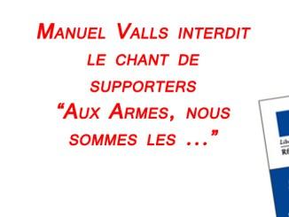 FootballFrance.fr - Valls interdit les chants