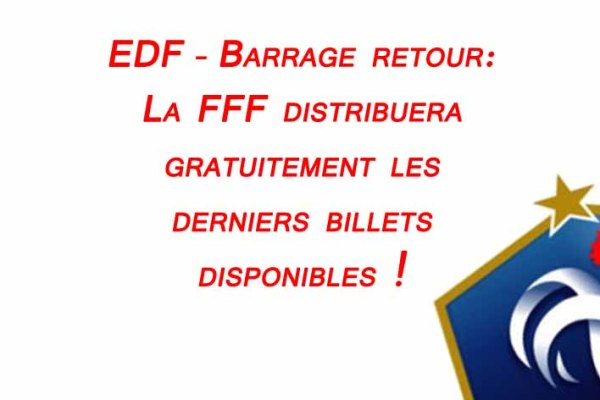 FootballFrance.fr - equipe-de-france-barrages-retour-gratuite-billets