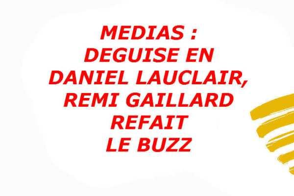 Remi-Gaillard-Buzz-deguise-daniel-lauclair-finale-coupe-de-la-ligue-illustration