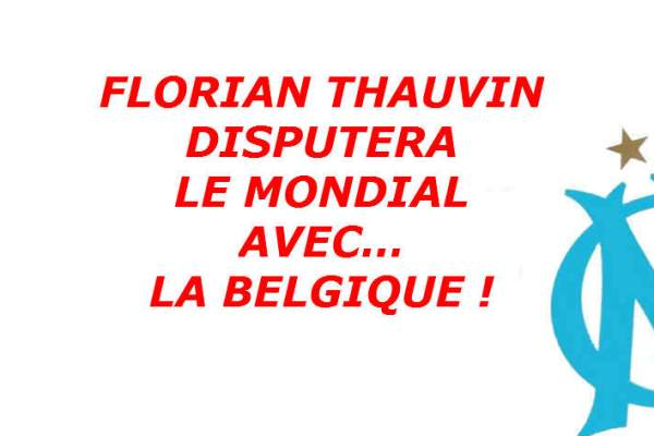 florian-thauvin-mondial-belgique-nationalite-belge-illustration