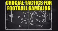 Crucial Tactics For Football Gambling