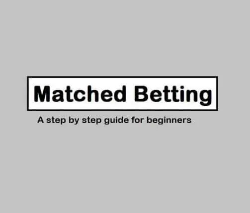 Matched Betting