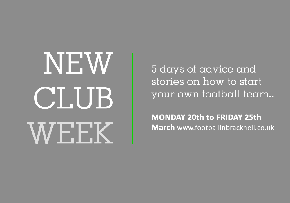 Introducing 'New Club Week' – a guide to starting and running your own football team