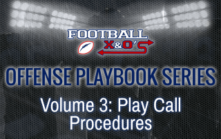 Offense Series: Play Call Procedures