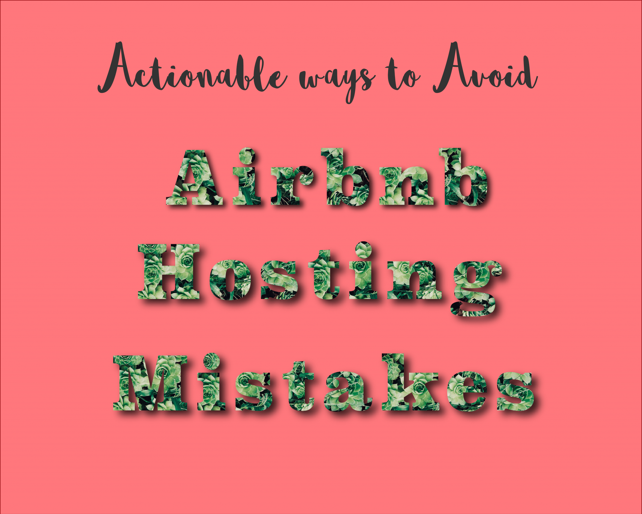 Actionable ways to avoid Airbnb hosting mistakes Graphic 1