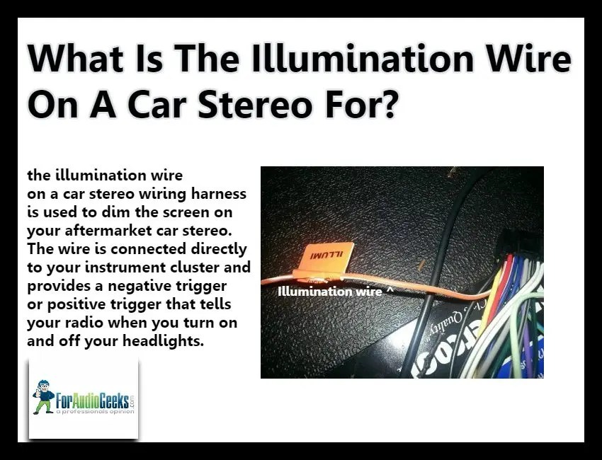 What is The Illumination Wire On A Car Stereo For? How To Connect Wiring Harness Aftermarket Stereo on audi stereo wiring harness, ford stereo wiring harness, auto stereo wiring harness, toyota stereo wiring harness,