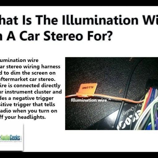 What Is The Illumination Wire On A Car Stereo For?