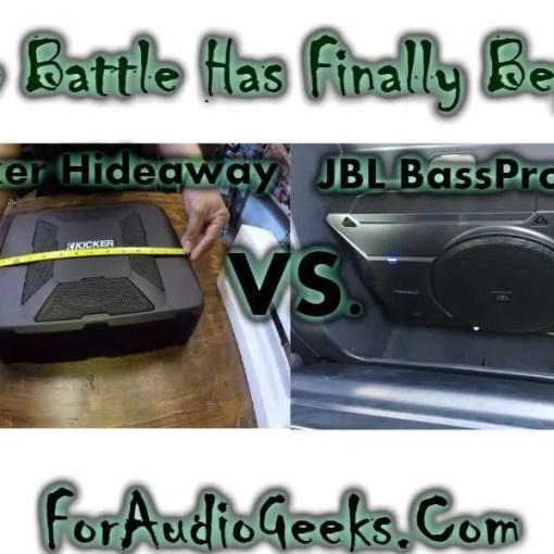 JBL Basspro SL Vs Kicker Hideaway