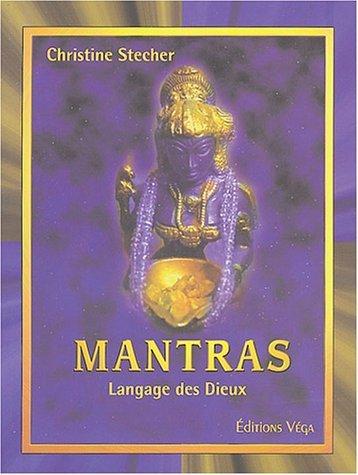 mantra langage des dieux