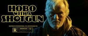HOBO WITH A SHOTGUN: I Believe Someone Has Just Made Rutger Hauer Awesome Again