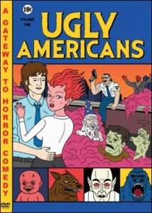 CONTEST!!! Win UGLY AMERICANS: Volume 1!