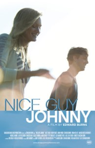 CONTEST!!!  Win Ed Burns' NICE GUY JOHNNY Prize Pack!