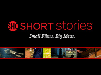 SHOWTIME Launching Online Short Film Series: SHORT Stories.