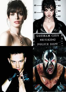ANNE HATHAWAY is CATWOMAN and TOM HARDY is BANE in DARK KNIGHT RISES!