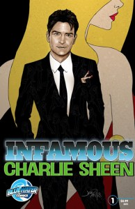Capitalizing on Madness — Charlie Sheen Comes to Comics