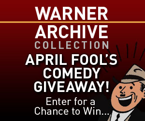 WARNER ARCHIVE APRIL FOOL'S CONTEST!  Not a Joke, Prank, Trick, Hoax or Gag!