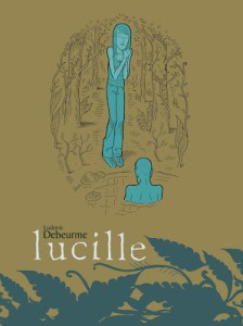TOP SHELF Releases Ludovic Debeurme's Acclaimed Graphic Novel LUCILLE!