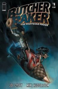 Sneak Peak: BUTCHER BAKER, THE RIGHTEOUS MAKER #6