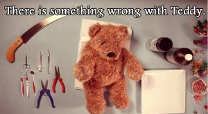 NIGHTMARE FUEL: Teddy Has An Operation…You Might Want to Prepare Yourself Emotionally Before Watching This