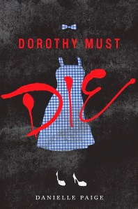 DOROTHY MUST DIE! Get Ready To Return to Oz For A Full On Witch-Slapping, Power-Hungry Battle April 1st