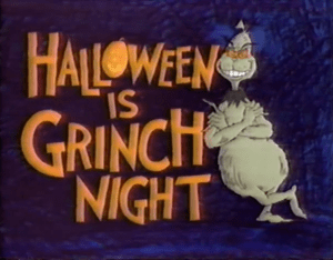 LET'S GO TO THE MOVIES: Halloween Is Grinch Night