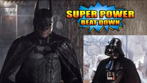THE DARK LORD OF THE SITH VS. THE DARK KNIGHT in Super Power Beat Down