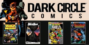 DARK CIRCLE COMICS Launches Ambitious Digital Library LIBRARY FEATURING DEBUT OF IMPACT COMICS, RETURN OF THE NEW CRUSADERS