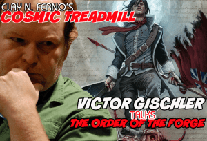 FOG! Discusses THE ORDER OF THE FORGE With Writer VICTOR GISCHLER!