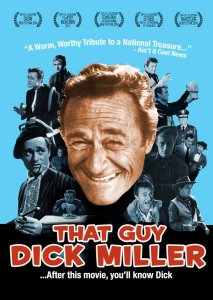 THAT GUY DICK MILLER (DVD review)