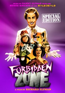 Richard Elfman's FORBIDDEN ZONE THE ULTIMATE EDITION Arrives in Digital, DVD, Blu-ray, and Soundtrack Packages on September 29th