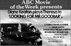 Watching With My Sister: The ABC Movie of The Week, LOOKING FOR MR. GOODBAR
