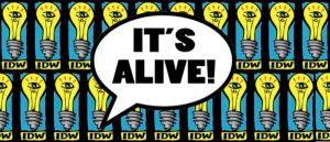 SDCC – IDW Publishing Announces New Imprint 'It's Alive!'