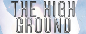 Win 'The High Ground' by Melinda Snodgrass