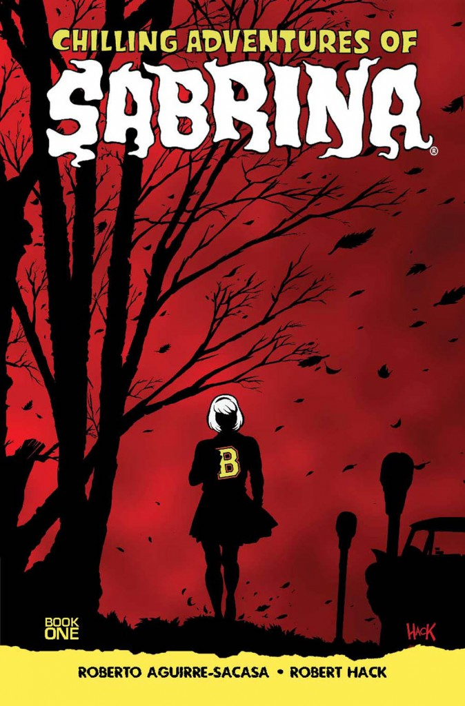 Graphic Breakdown: 'Chilling Adventures of Sabrina: Book 1', 'Bone ...