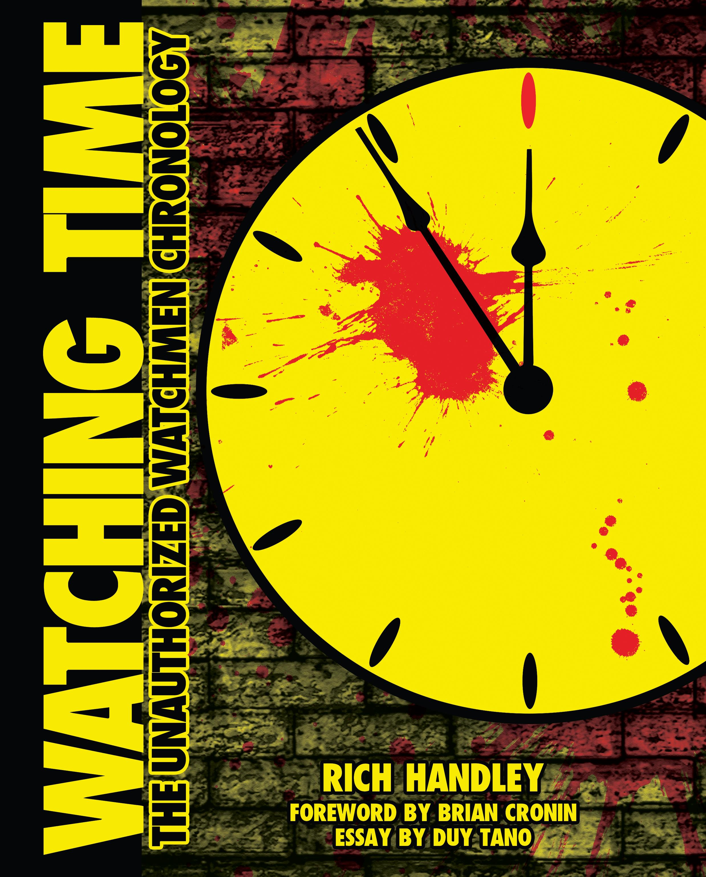 hasslein books publishes watching time the unauthorized watchmen  in 1986 the comic book world experienced a profound paradigm shift thanks to writer alan moore and artist dave gibbons gone were the long held notions