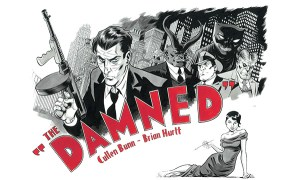 'The Damned' Interview With Cullen Bunn and Brian Hurtt