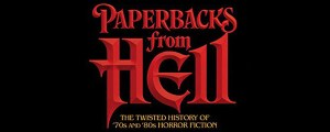 'Paperbacks from Hell- The Twisted History of 70s and 80s Horror Fiction' (review)