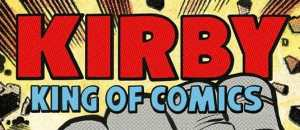 Win 'Kirby: King of Comics (Anniversary Edition)' by Mark Evanier!