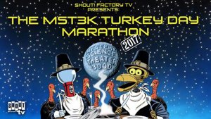 Celebrate Turkey Day with the 2017 'MST3K' Turkey Day Marathon on Shout! Factory TV!