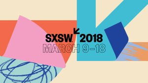 SXSW 2018: The Rest of The Fest