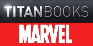New Marvel Fiction from Titan Books